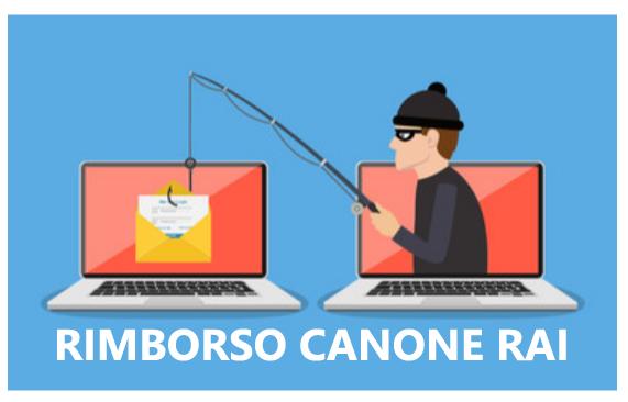 RIMBORSO CANONE RAI: email truffa dall'Agenzia delle Entrate