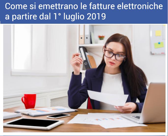 COME EMETTERE UNA FATTURA ELETTRONICA DAL 1° LUGLIO 2019
