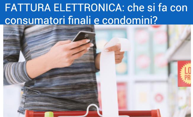 fattura elettronica per condomini e consumatori finali