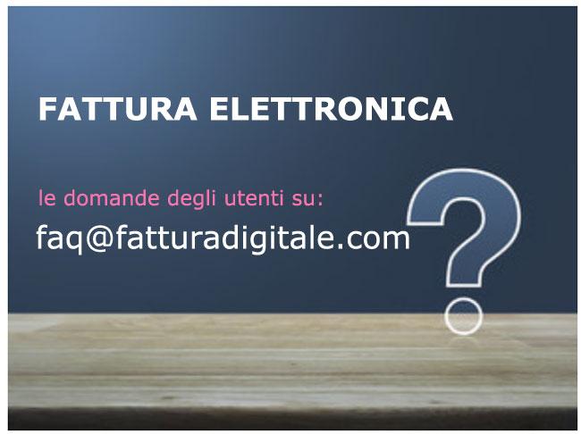 faq@fatturadigitale.com le domande degli utenti su fatturadigitale.com