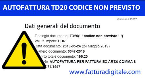 autofattura di denuncia TD20 codice non previsto