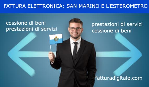 fattura elettronica per cessione di beni e prestazioni di servizi san marino esterometro