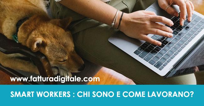 smart workers chi sono e come lavorano azienda digitale fatturadigitale.com